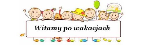 Witamy po wakacjach !! - Przedszkole Publiczne nr 21 w Tarnowie